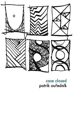 Case Closed by Patrik Ouředník