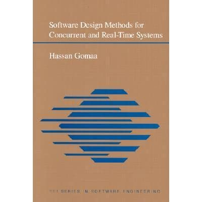 Software Design Methods For Concurrent And Real Time Systems By Hassan Gomaa