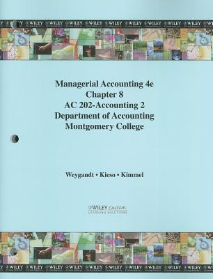 Managerial Accounting: Tools for Business Decision-Making, Chapter 8