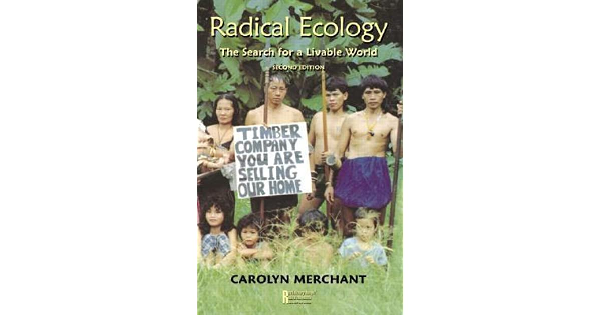 Radical ecology : the search for a livable world