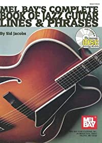 Complete Book of Jazz Guitar Lines & Phrases [With CD]