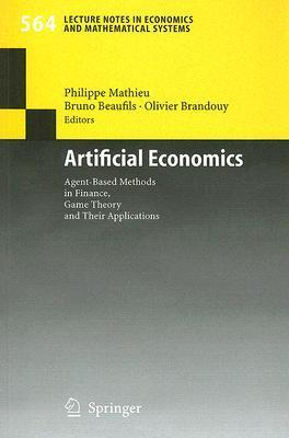 Artificial Economics Agent-Based Methods in Finance, Game Theory and Their Applications
