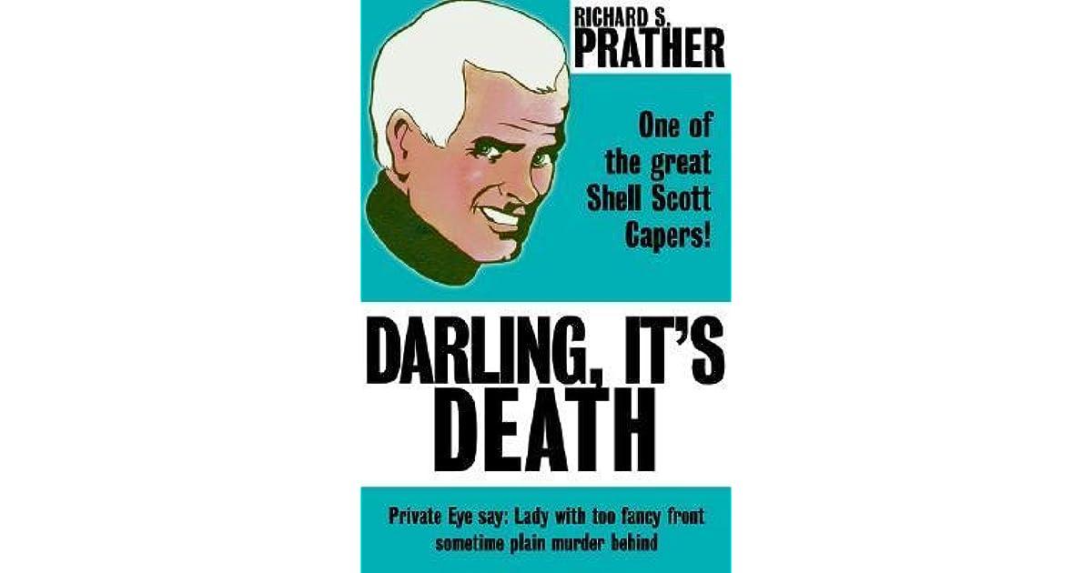 Ebook Darling Its Death Shell Scott 6 By Richard S Prather