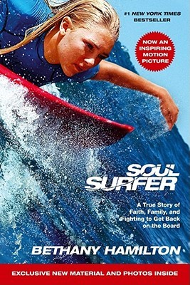 Soul Surfer - Movie Tie-In by Bethany Hamilton