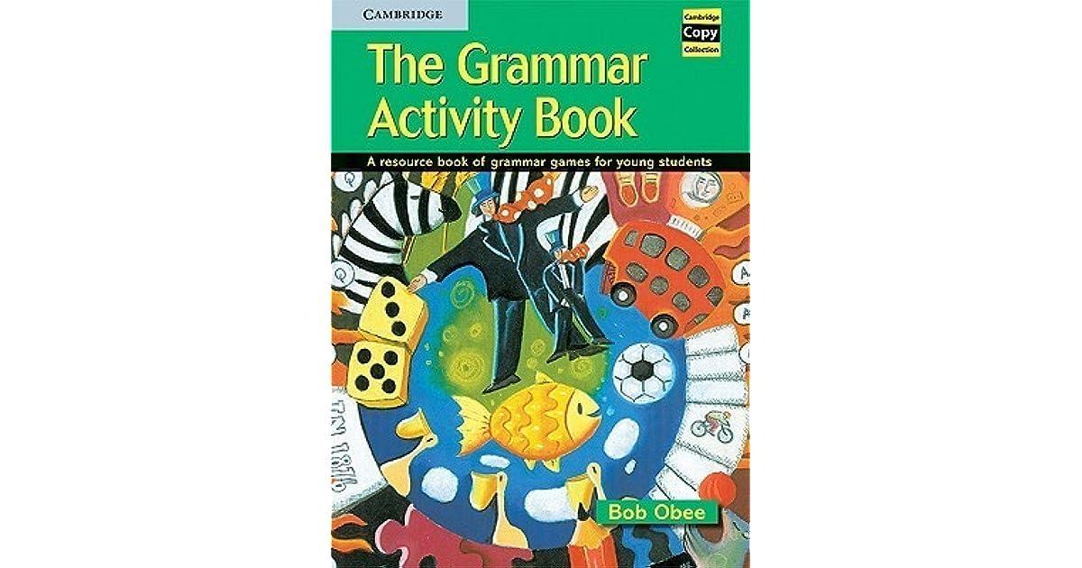 The Grammar Activity Book Bob Obee