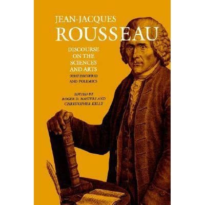 an overview of rousseaus discourse on the arts and sciences