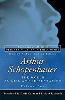 The World as Will and Presentation, Vol. 2 (The Longman Library of Primary Sources in Philosophy)