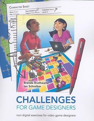 Challenges for Game Designers by Brenda Brathwaite