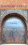 Rooftops of Tehran by Mahbod Seraji