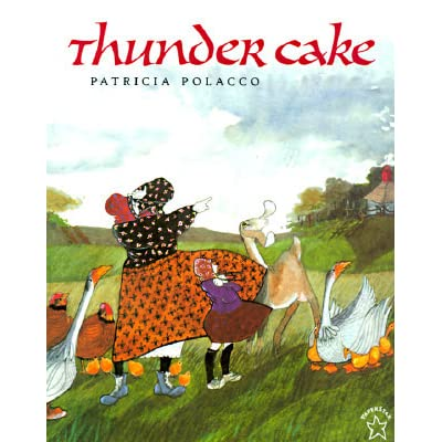Ebook Thunder Cake By Patricia Polacco