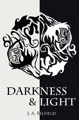Darkness & Light (Holloway Pack, #1)