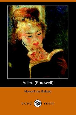 Adieu By Honoré De Balzac