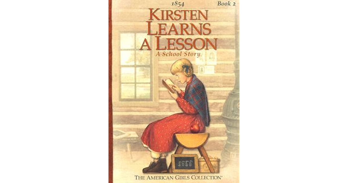 Kirsten Learns A Lesson A School Story By Janet Beeler Shaw