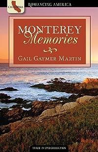 Monterey Memories: Love Yields a Bountiful Harvest