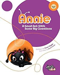 Annie: A Small Ant with Some Big Questions