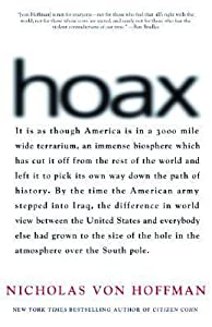 Hoax: Why Americans Are Suckered by White House Lies