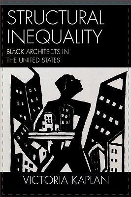 Structural Inequality: Black Architects in the United States