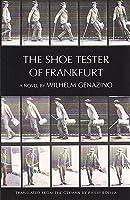 The Shoe Tester of Frankfurt