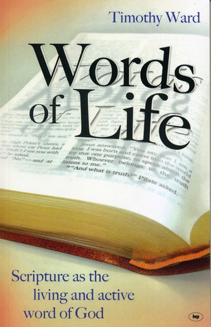 Words Of Life by Timothy Ward