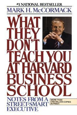 What They Dont Teach You at Harvard Busin - Mark McCormack