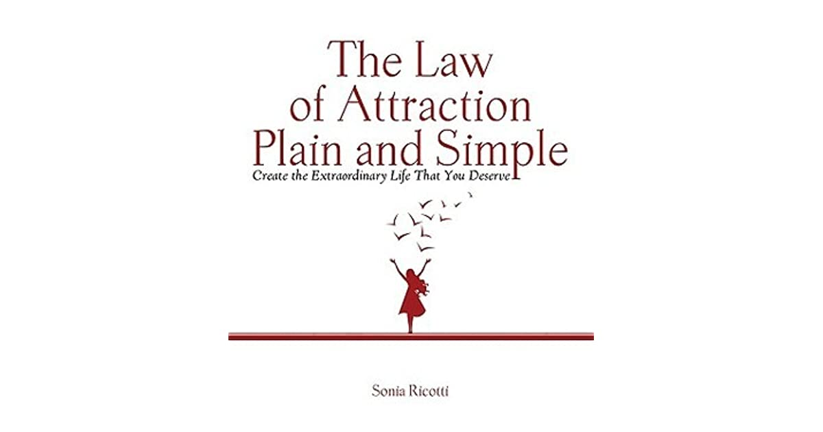 The Law of Attraction Plain and Simple Create the Extraordinary – Law of Attraction Worksheets