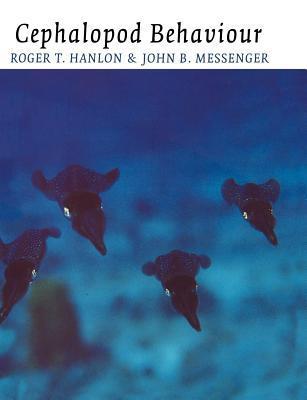Cephalopod Behaviour by Roger T. Hanlon