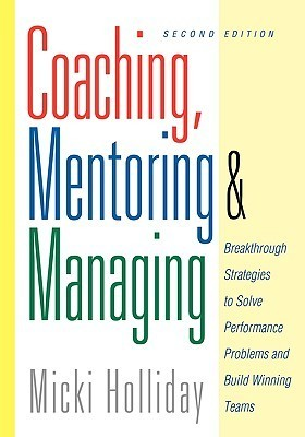 Coaching Mentoring And Managing - A Coach Guidebook