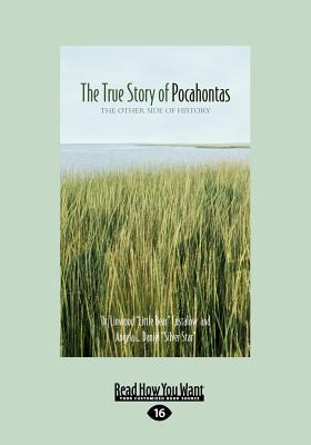 The True Story Of Pocahontas The Other Side Of History By