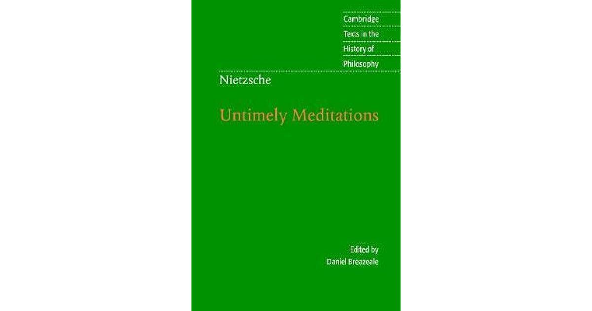 Untimely Meditations by Friedrich Nietzsche