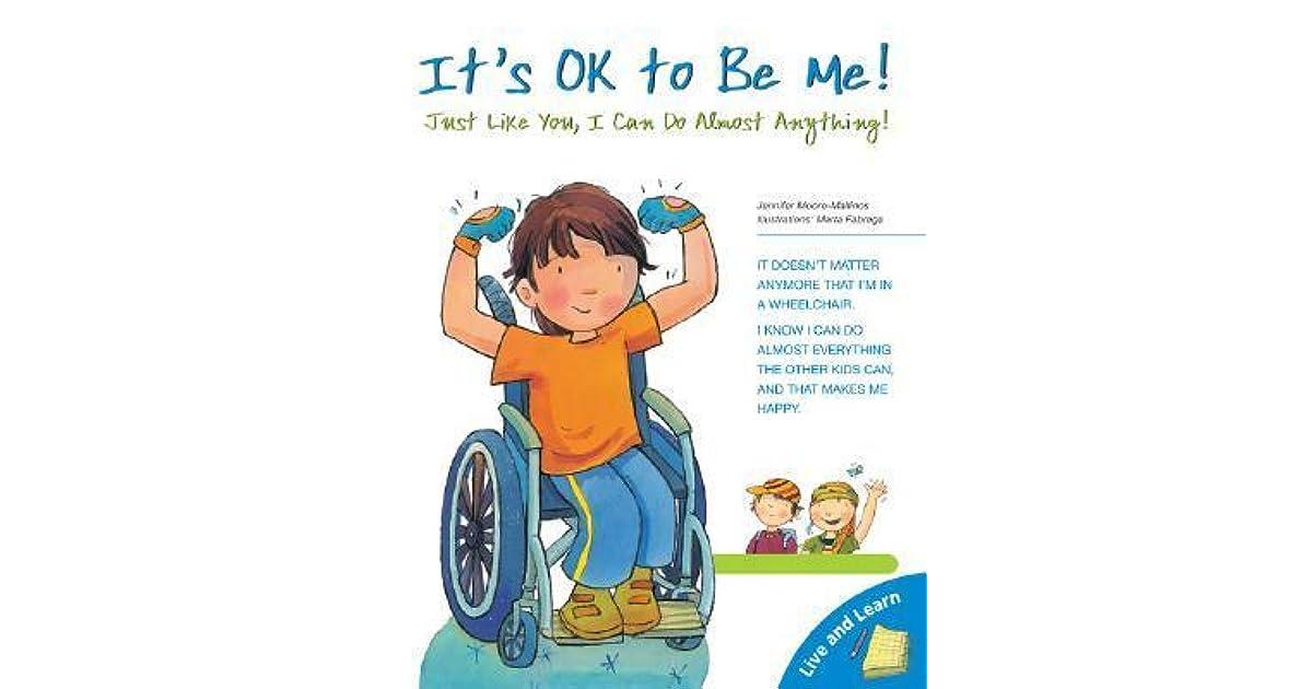 It's OK to Be Me: Just Like You, I Can Do Almost Anything! by