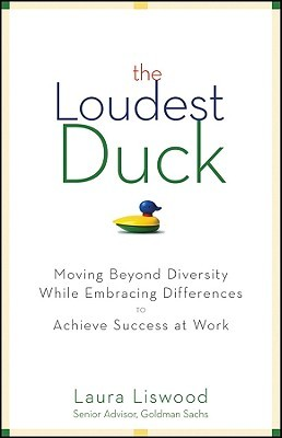 The Loudest Duck by Laura A. Liswood