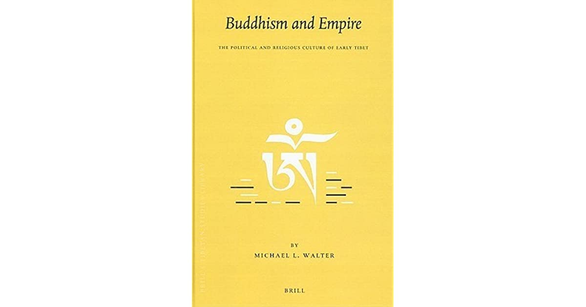 The Tibetan Empire and the Formation of Buddhist Civilisation in the Highlands