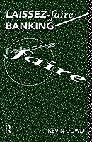 Laissez Faire Banking