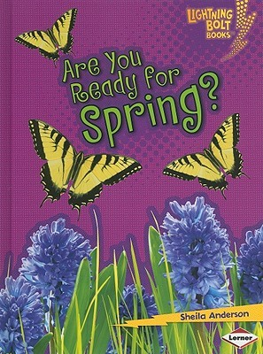 Are You Ready for Spring? (Lightning Bolt Books)
