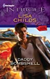 Daddy Bombshell by Lisa Childs