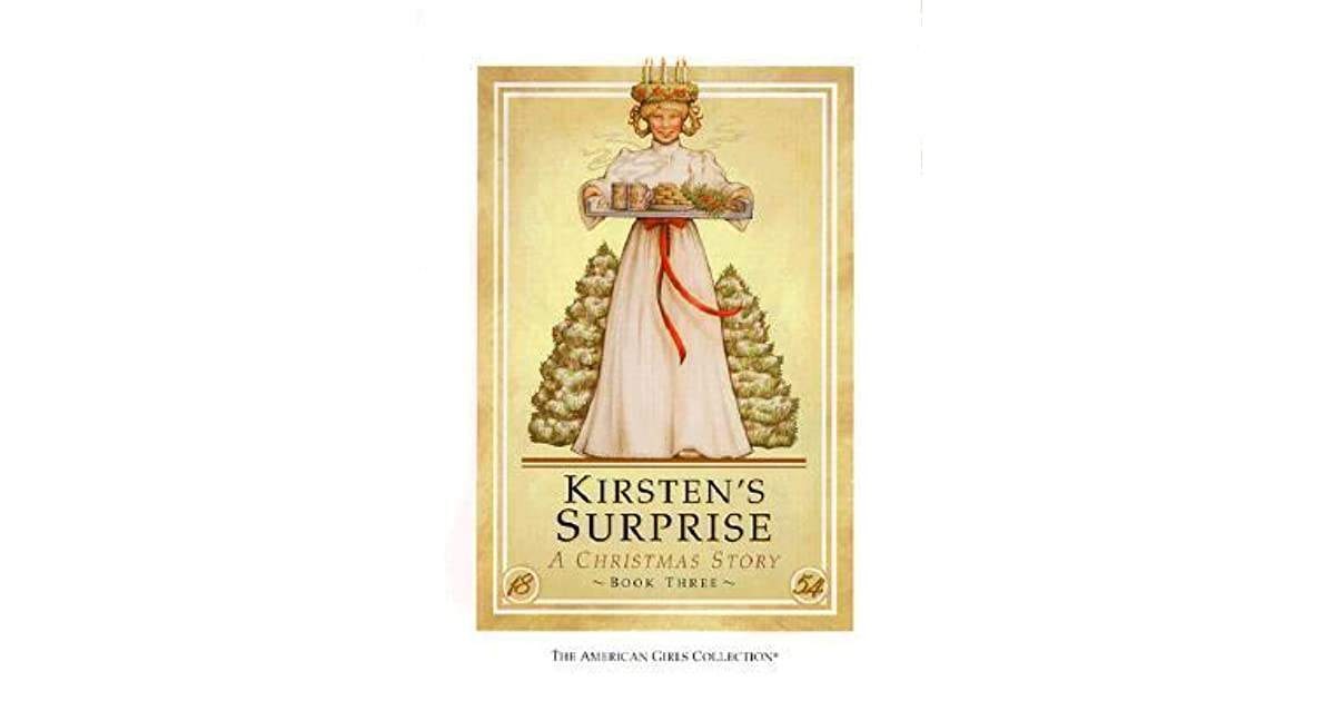 Kirstens Surprise A Christmas Story By Janet Beeler Shaw