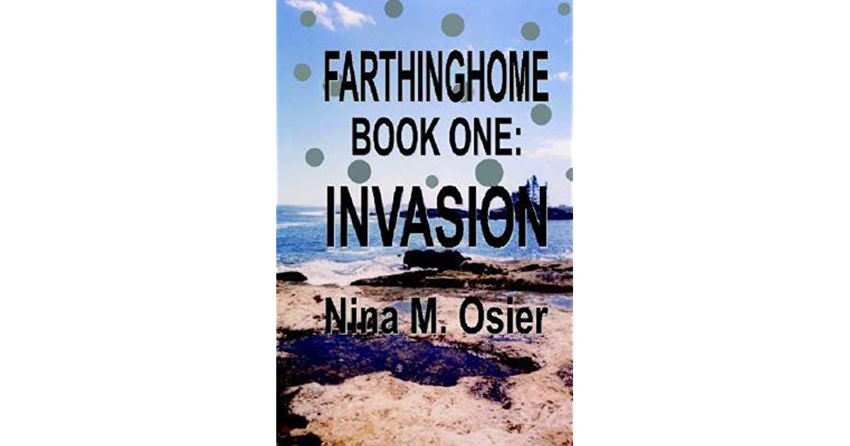 Invasion [Farthinghome Book 1]