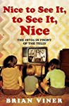 Nice To See It, To See It, Nice: Bk. 4: The 1970s In Front Of The Telly