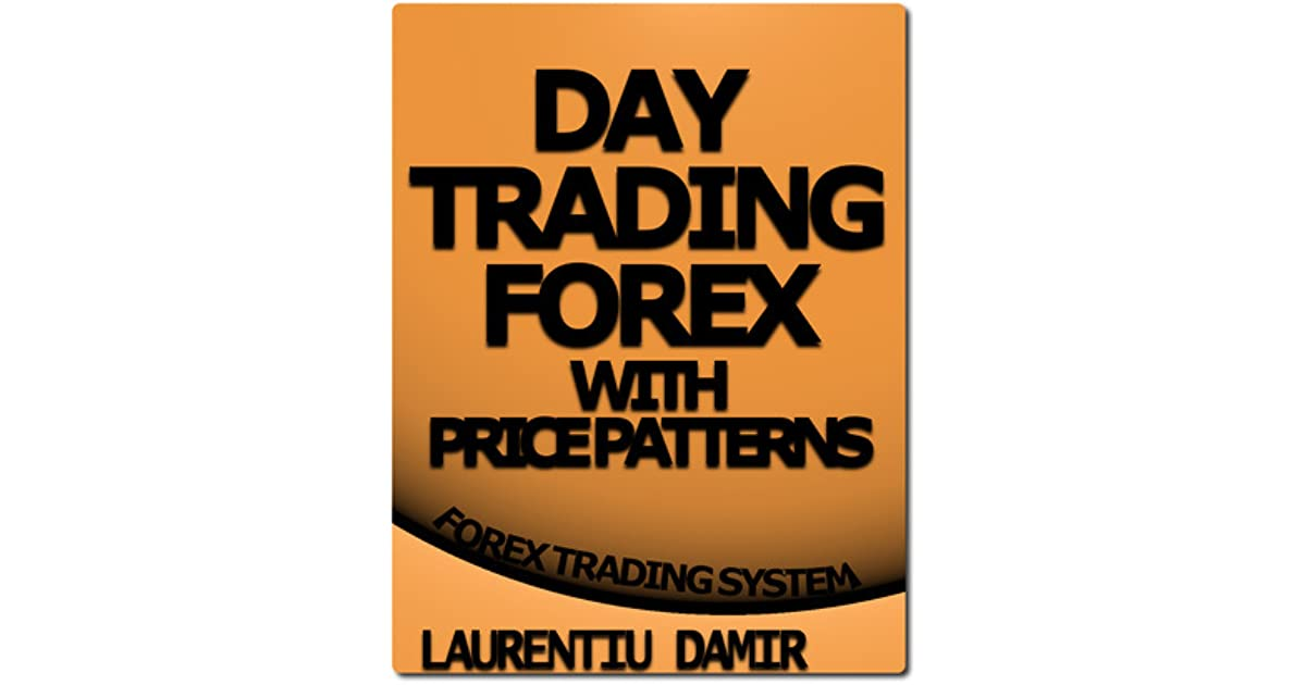 Day trading forex with price patterns forex trading system pdf