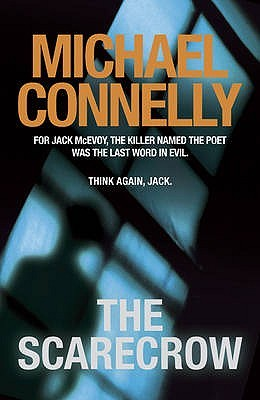 The Scarecrow (Jack McEvoy #2) - Michael Connelly