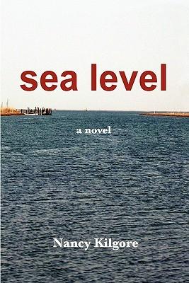 Sea Level by Nancy Hayes Kilgore