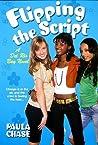 Flipping the Script (Del Rio Bay Clique, #5)
