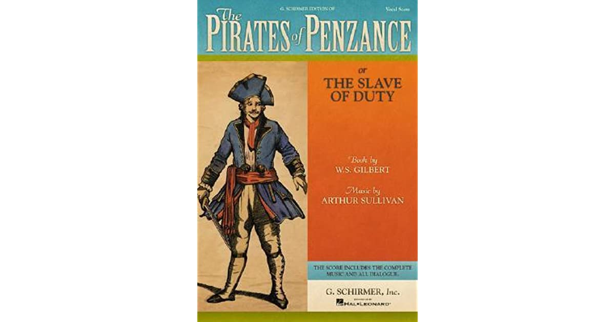 The Pirates of Penzance by W S  Gilbert