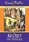The Secret Of The Lost Necklace (Three Great Adventure Stories)