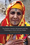 The Berber Identity Movement and the Challenge to North Afric... by Bruce Maddy-Weitzman