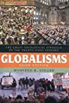 Globalisms: The Great Ideological Struggle of the Twenty-First Century
