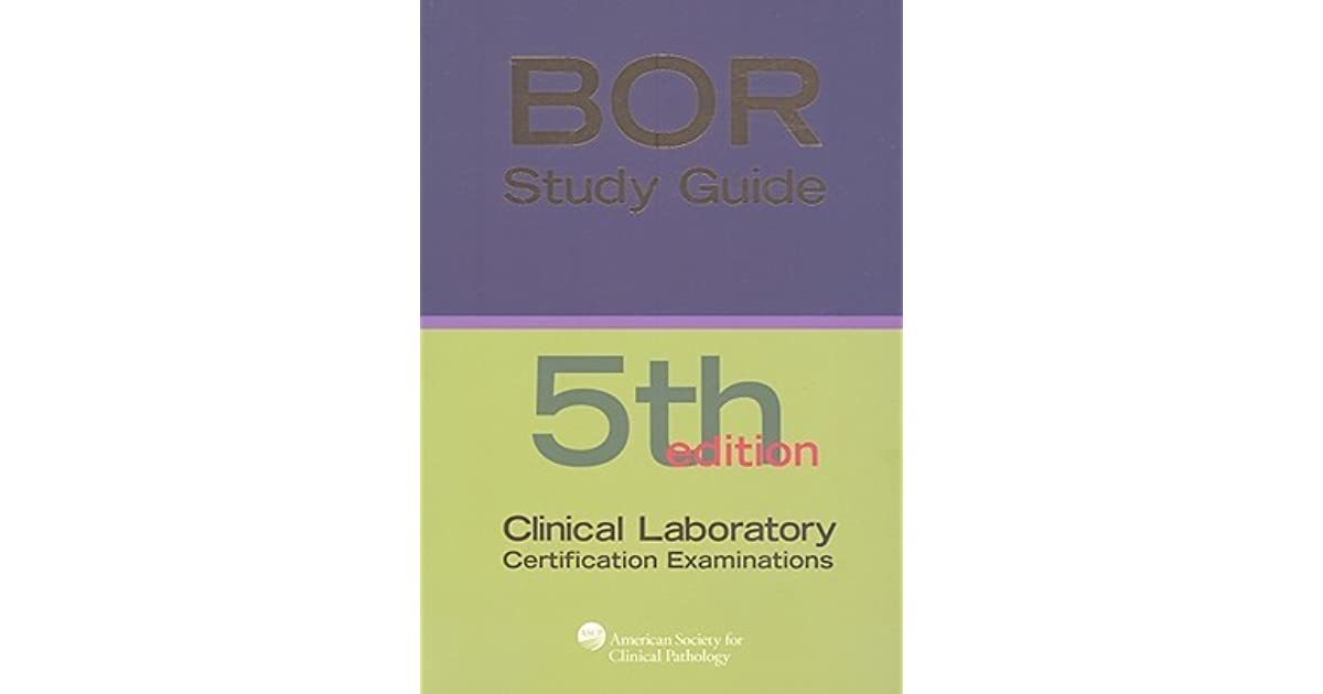 Board Of Certification Study Guide For Clinical Laboratory