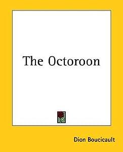 The Octoroon