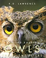 Owls: The Silent Flyers