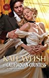His Californian Countess by Kate Welsh